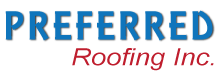 Preferred Roofing Inc